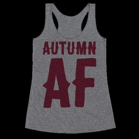 Autumn Af Racerback Tank Top
