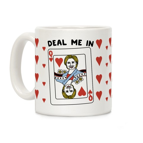 Deal Me In Coffee Mug