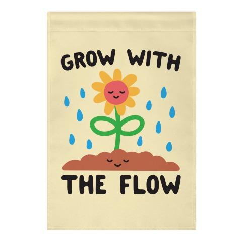 Grow With The Flow Garden Flag