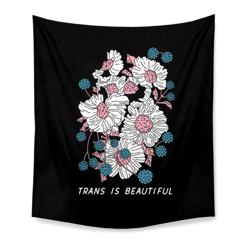 Trans is beautiful Tapestry