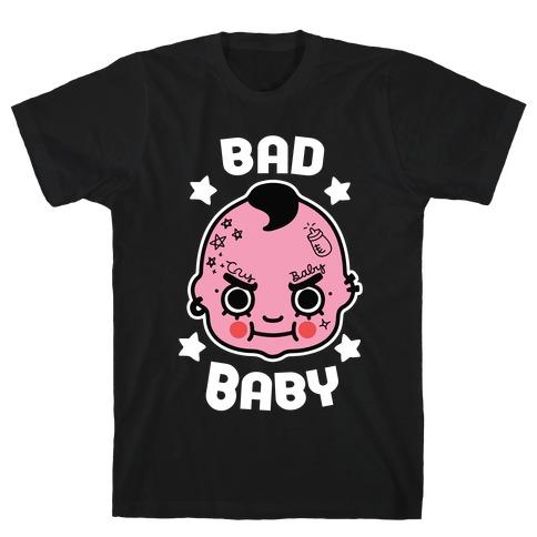 Bad Baby T-Shirt