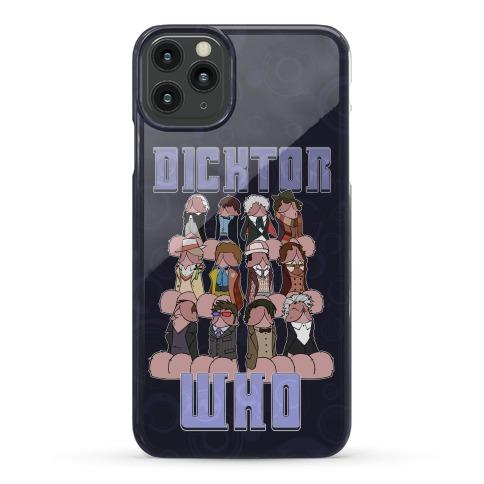 Dicktor Who Phone Case