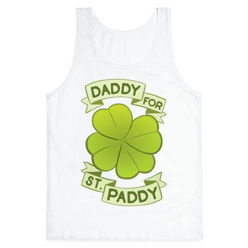 Daddy For St. Paddy Tank Top