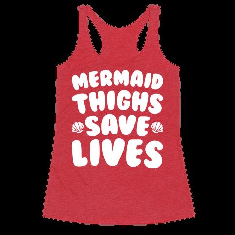 Mermaid Thighs Save Lives (White)