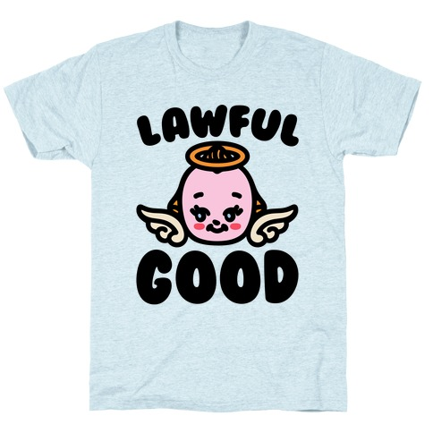 Lawful Good T-Shirt
