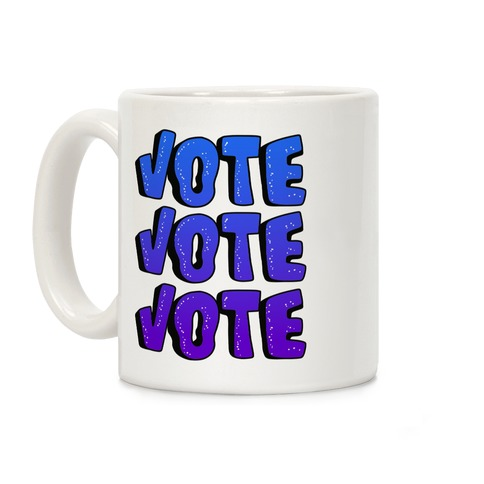 Vote Vote Vote! (Blue Gradient) Coffee Mug