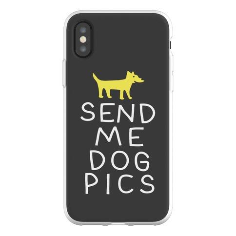 Send Me Dog Pics Phone Flexi-Case