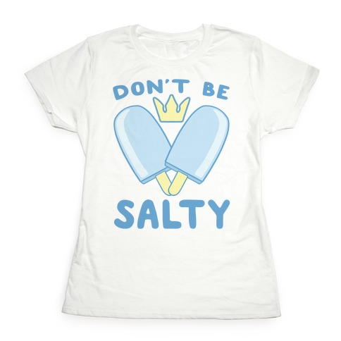 5899ccc10ba1c0 Don't Be Salty - Kingdom Hearts T-Shirt | LookHUMAN