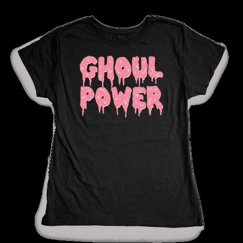 Ghoul Power Womens T-Shirt