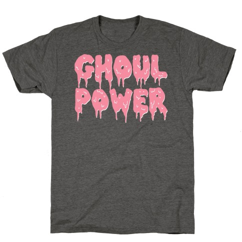 Ghoul Power T-Shirt