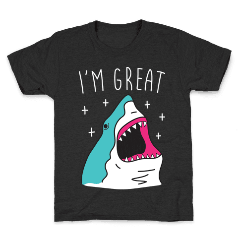 I'm Great (Shark) Kids T-Shirt