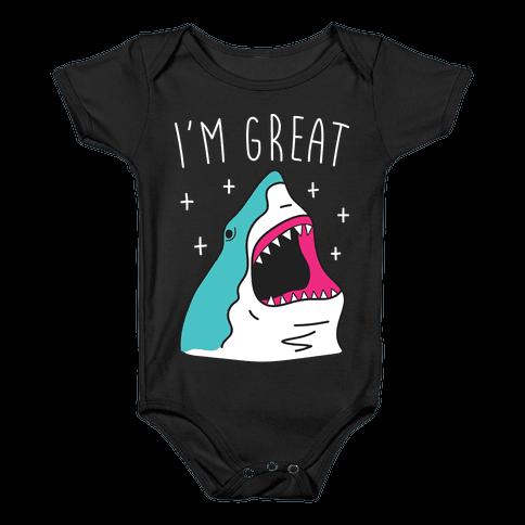 I'm Great (Shark) Baby Onesy