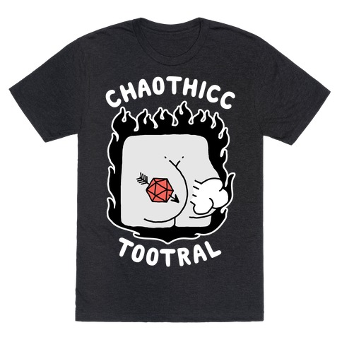 Chaothicc Tootral T-Shirt