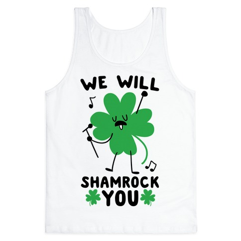 We Will Shamrock You Tank Top