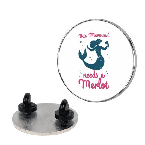 This Mermaid Needs a Merlot Pin
