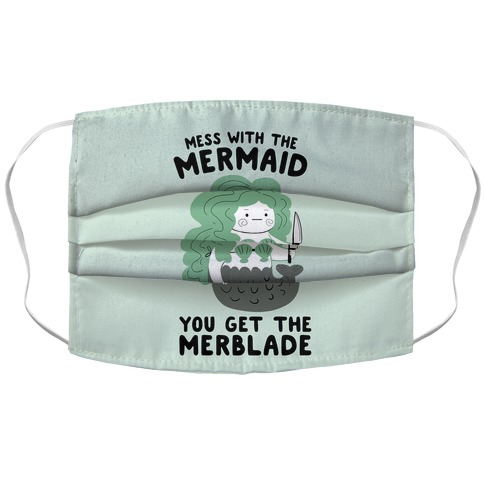 Mess With The Mermaid You Get The MerBlade Accordion Face Mask