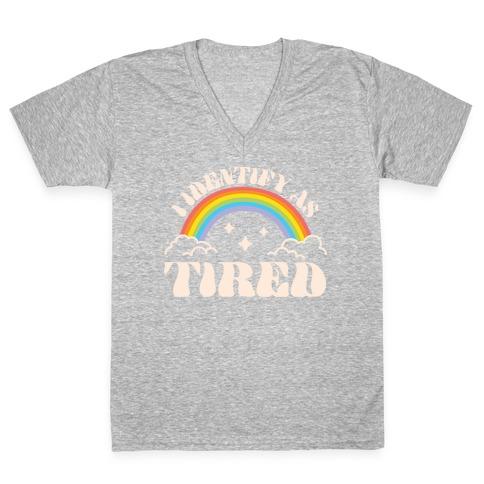 I Identify As Tired Rainbow V-Neck Tee Shirt