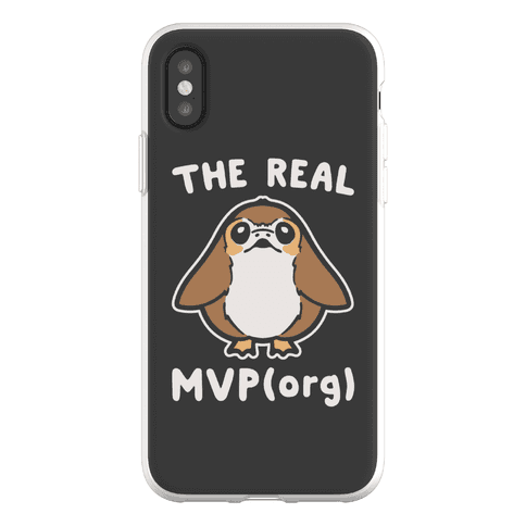 The Real MVP Porg Parody Phone Flexi-Case