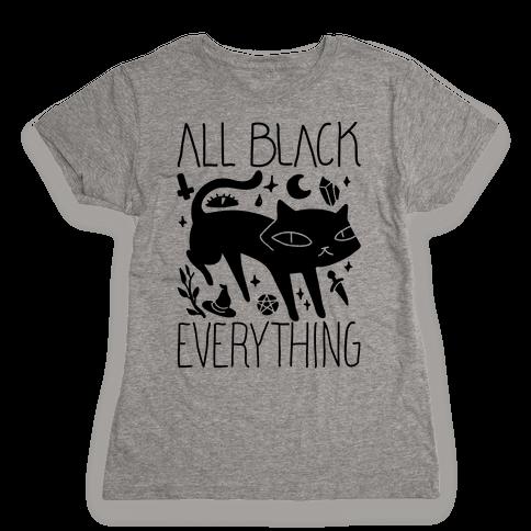All Black Everything Cat Womens T-Shirt