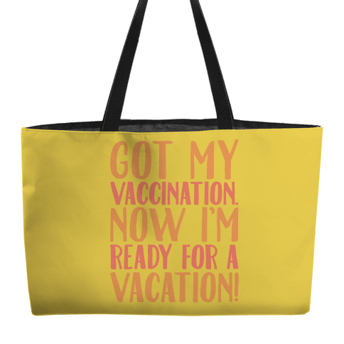 Vaccination Vacation Weekender Tote