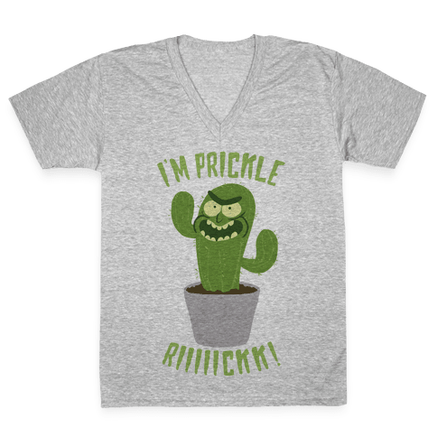 I'M PRICKLE RICK!! V-Neck Tee Shirt