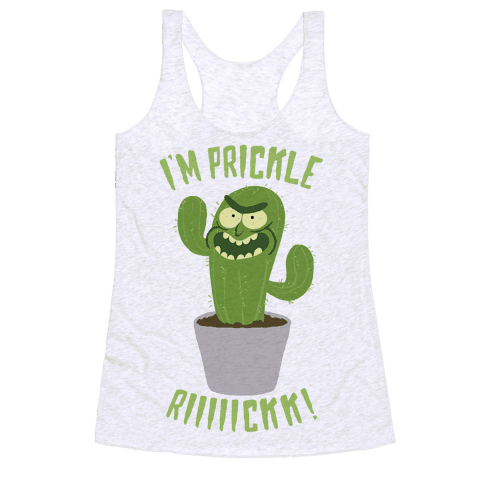 I'M PRICKLE RICK!! Racerback Tank Top
