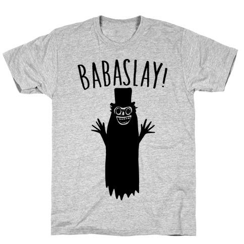 Babaslay Parody T-Shirt