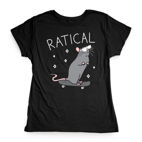 Ratical Rat Womens T-Shirt
