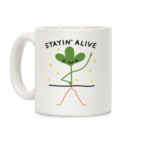 Stayin' Alive Plant Coffee Mug