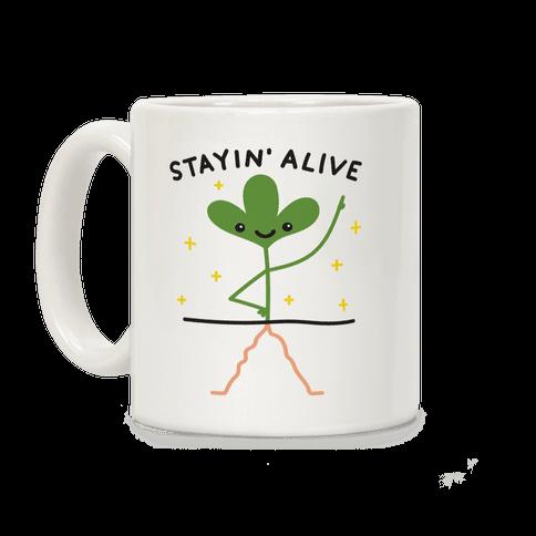 Stayin' Alive Plant Coffee Mug