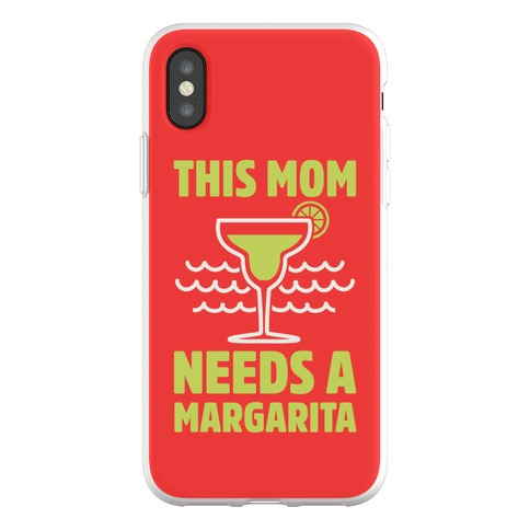 This Mom Needs A Margarita Phone Flexi-Case
