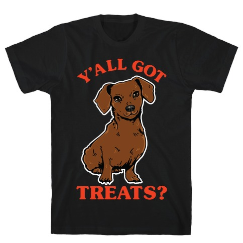 Y'all Got Treats Dachshund T-Shirt
