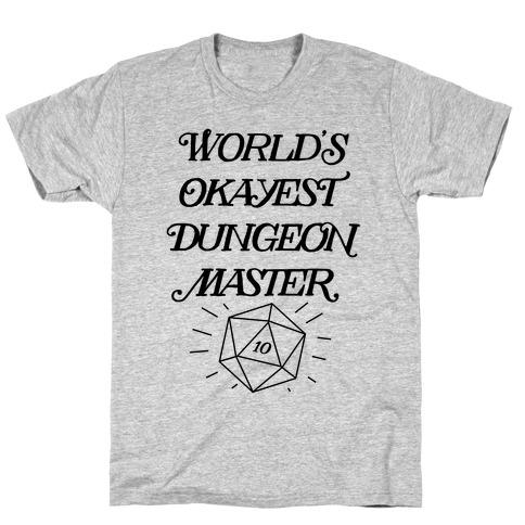 World's Okayest Dungeon Master T-Shirt