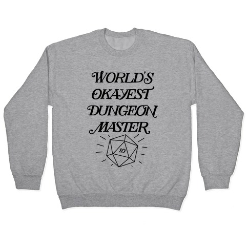 World's Okayest Dungeon Master Pullover