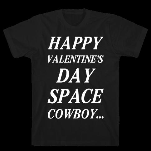 Happy Valentine's Spacecowboy Mens/Unisex T-Shirt