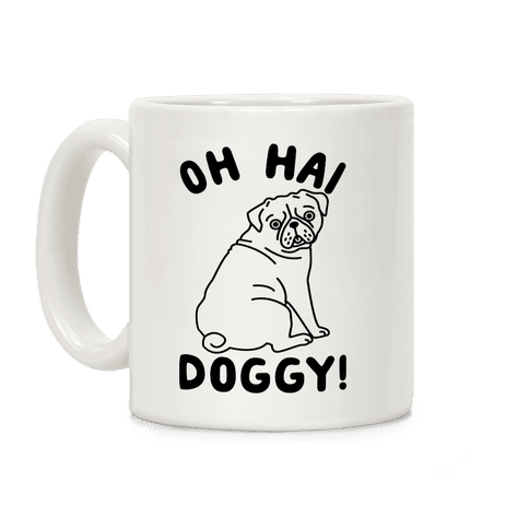 Oh Hai Doggy Coffee Mug