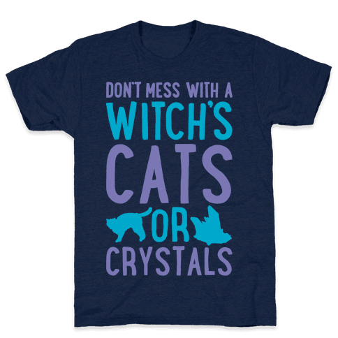 Don't Mess With a Witch's Cats or Crystals White Print Mens T-Shirt