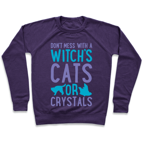 Don't Mess With a Witch's Cats or Crystals White Print