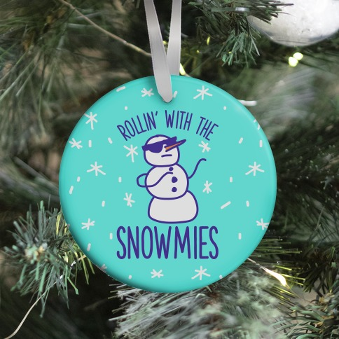Rollin' With The Snowmies Ornament