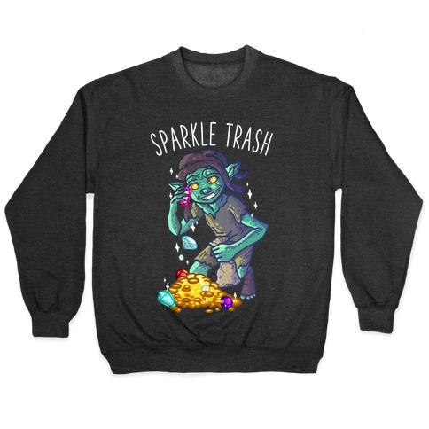 Sparkle Trash Goblin Pullover