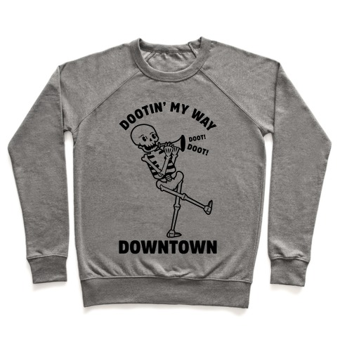 Dootn' My Way Downtown Pullover