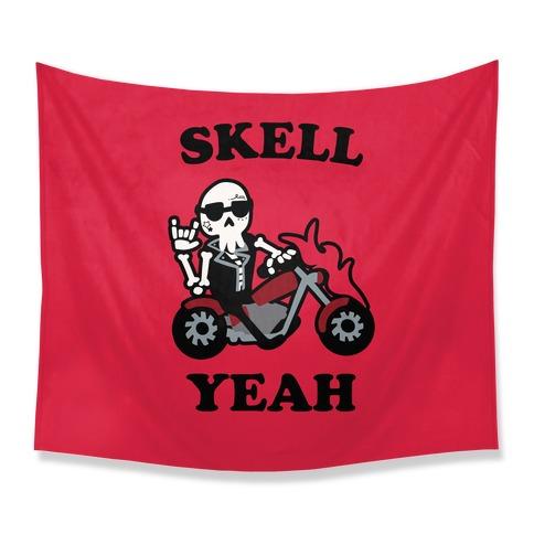 Skell Yeah! Tapestry