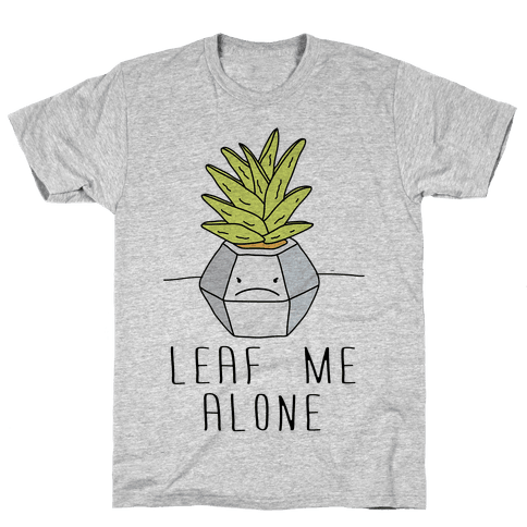 Leaf Me Alone Mens T-Shirt