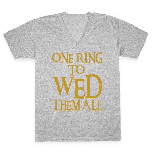 One Ring To Wed Them All Parody White Print V-Neck Tee Shirt