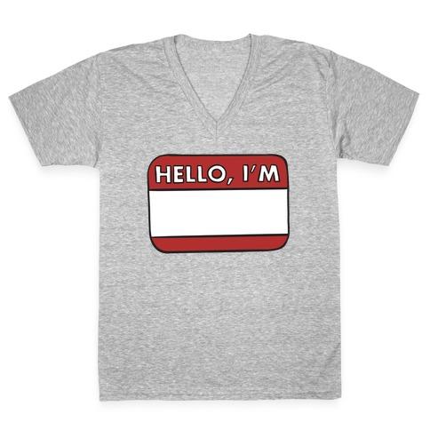 Hello I'm (blank) V-Neck Tee Shirt