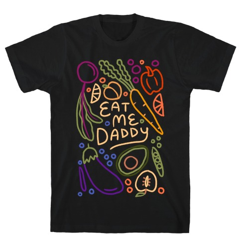 Eat Me Daddy Garden Pattern T-Shirt