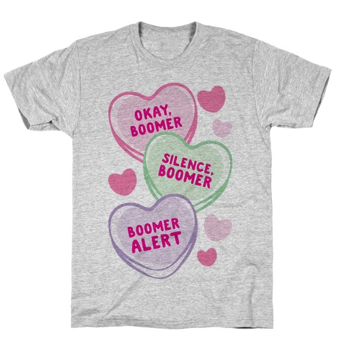 Okay Boomer Conversation Hearts T-Shirt