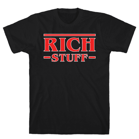 Rich Stuff Mens T-Shirt