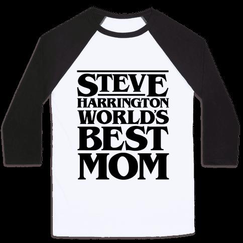 Steve Harrington World's Best Mom Parody Baseball Tee