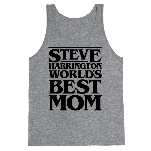 Steve Harrington World's Best Mom Parody Tank Top